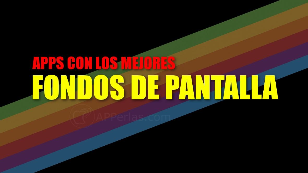aff3928e2f0 Apps con los MEJORES FONDOS DE PANTALLA para iPhone